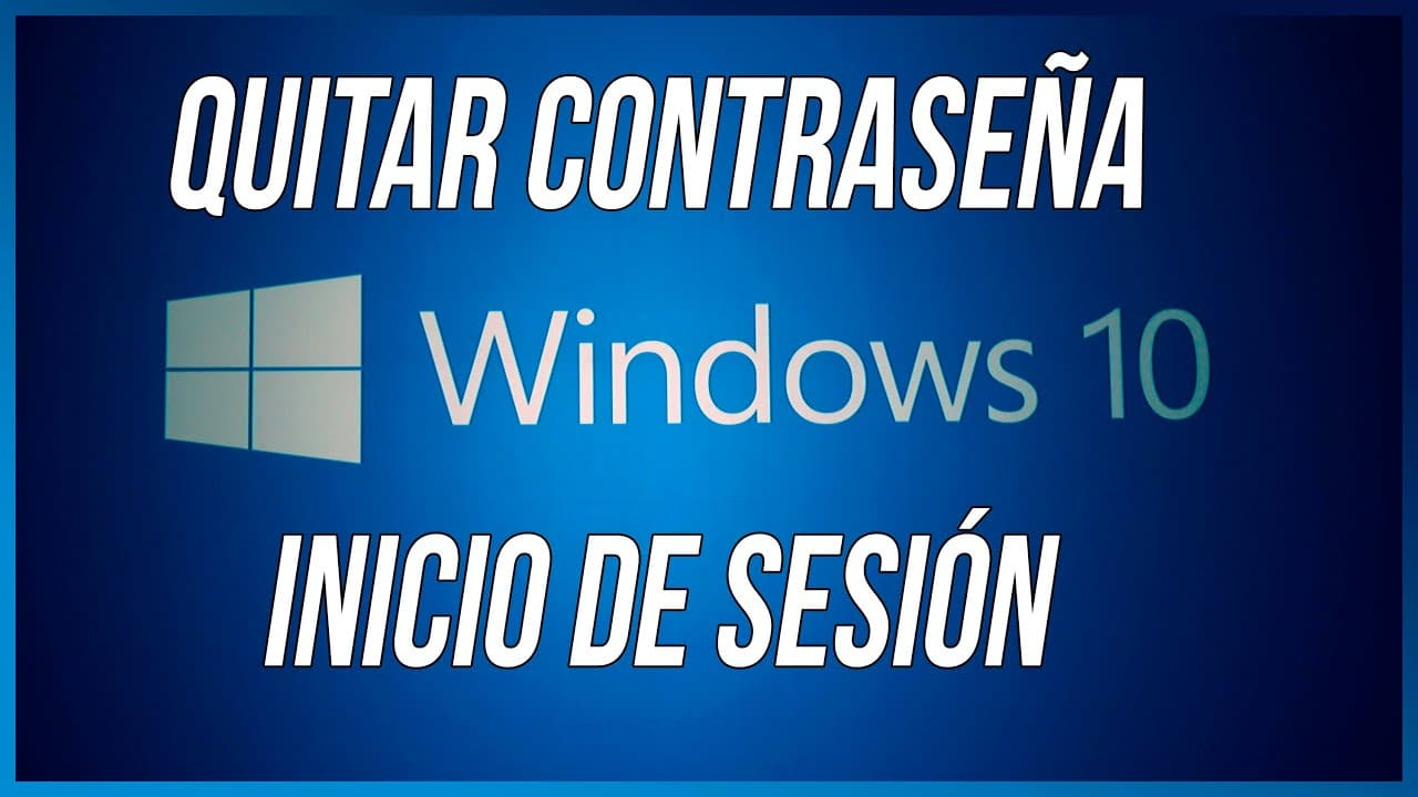como eliminar la contraseña en windows 10
